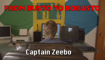 From Busto to Robusto 1 - Captain Zeebo